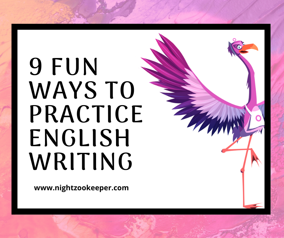 9 Fun Ways to Practice English Writing