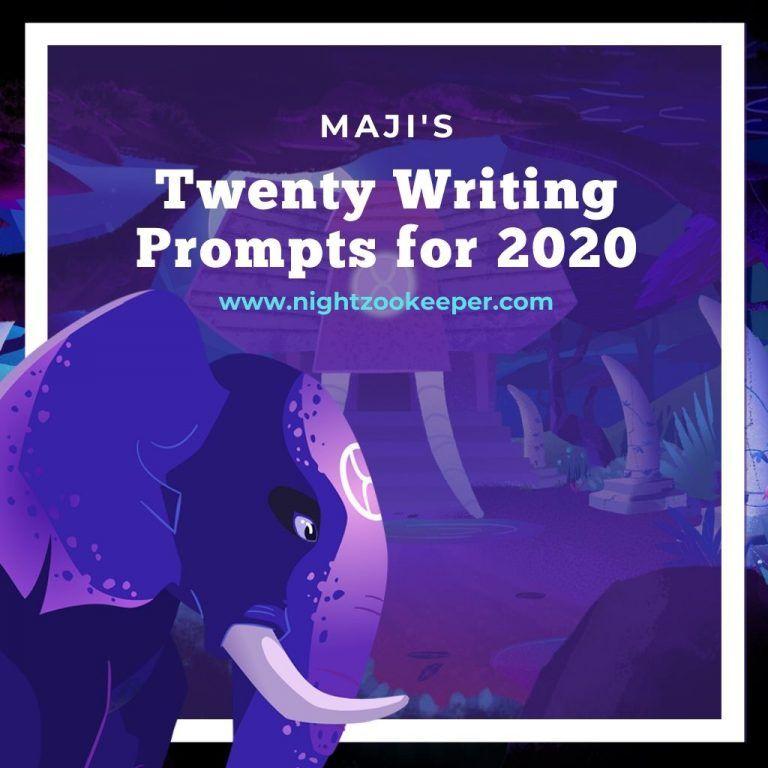 Maji's Twenty Writing Prompts for 2020